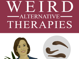 Weird Therapies