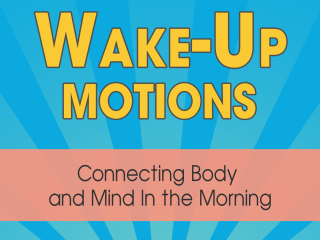Wake Up Motions