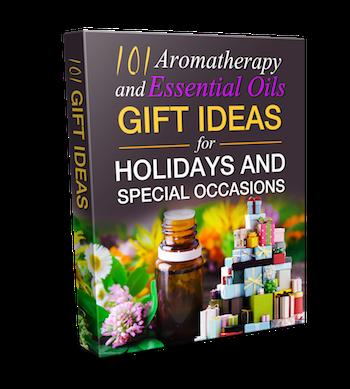 101 Aromatherapy Gifts