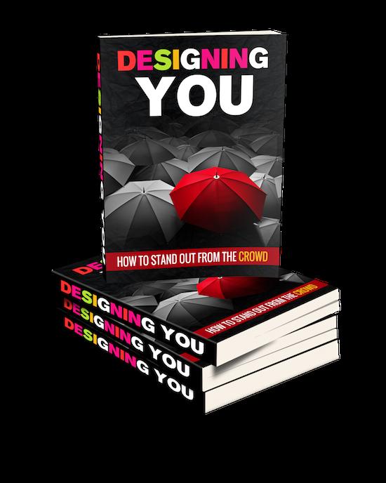 Designing You