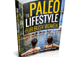 Paleo Lifestyle Busy Women