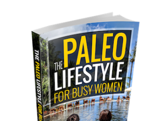 Paleo Lifestyle Busy Women