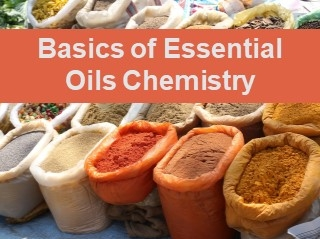 Basic Chemistry - Essential Oils