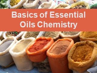 Basic Chemistry - Essential Oils