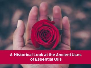 Essential Oils History