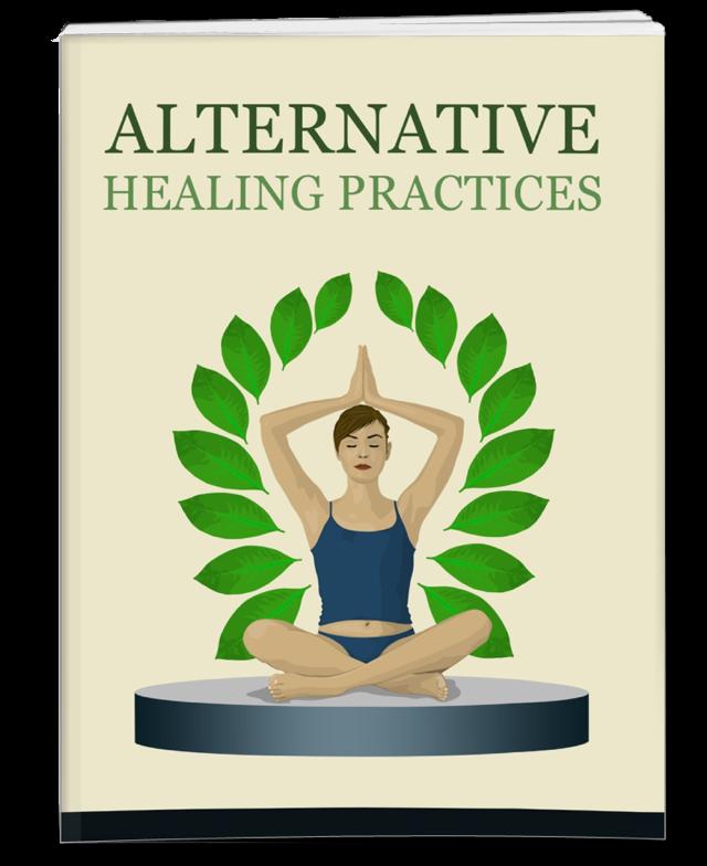 Alternative Healing Practices PLR Ebook