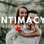 Essential Oils for Intimacy PLR