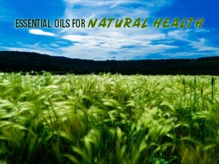 Essential OIls - Natural Health